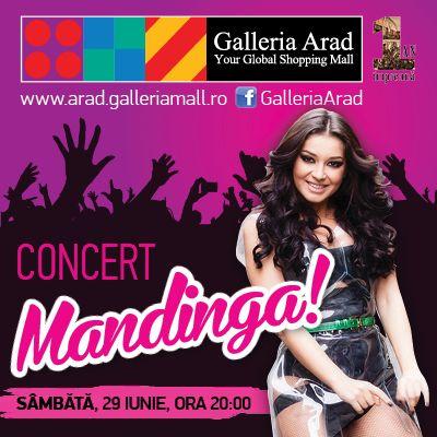 Concert Mandinga în Galleria Arad! În 29 iunie, de la ora 20.00, Mandinga susţine un concert în incinta mall-ului