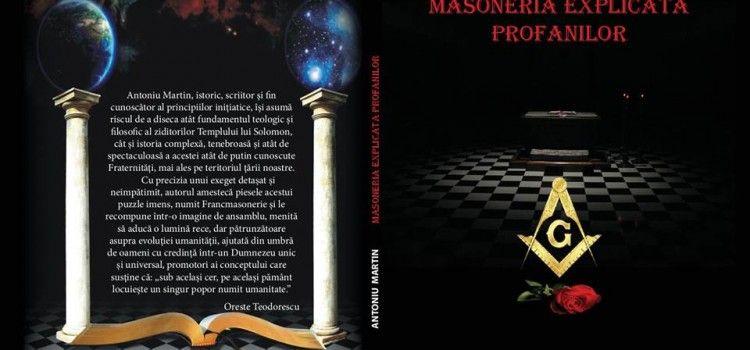 "ISTORICUL ARADEAN ANTONIU MARTIN LANSEAZA CARTEA ""MASONERIA EXPLICATA PROFANILOR"" LA CHISINAU"