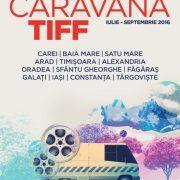 Caravana TIFF va trece prin Arad