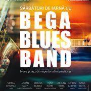 """""""Sărbători de iarnă"""" cu Bega Blues Band"""