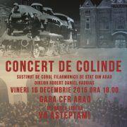 Gara CFR Arad va fi gazda unui concert de colinde