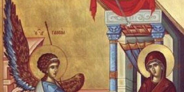 Buna Vestire sau cea dintâi sărbătoare a Maicii Domnului
