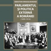 """Istoricul Sebastian–Dragoș Bunghez își va lansa cartea """"Parlamentul și politica externă a României"""""""