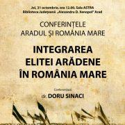 """Conferințele """"Aradul și România Mare"""". Dr. Doru Sinaci – primul invitat"""