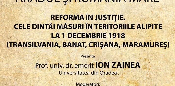 """Conferințele """"Aradul și România Mare"""". Prof.univ.dr.emerit Ion Zainea – invitat la Arad"""