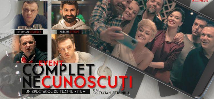 """""""Complet Necunoscuți"""", spectacol de teatru – film, în regia lui Octavian Strunilă, la Filarmonica Arad"""